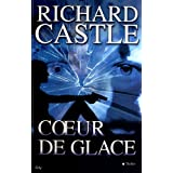 Coeur de glacepar Richard Castle