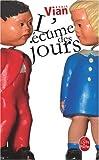 L Ecume Des Jours - Edition Anniversaire (Ldp Litterature)