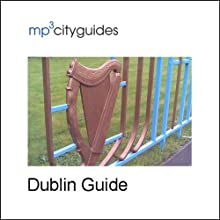 Dublin: mp3cityguides Walking Tour (       UNABRIDGED) by Simon Brooke Narrated by Simon Brooke