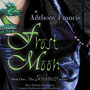 Frost Moon: Skindancer, Book 1 | [Anthony Francis]