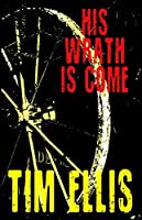 His Wrath is Come (Parish & Richards Book 5) (English Edition)