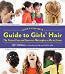 Cozy's Complete Guide to Girls' Hair:...