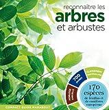 RECONNAITRE LES ARBRES & ARBUSTES