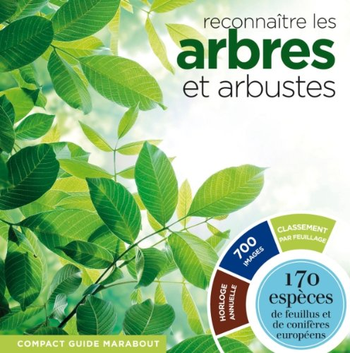 reconnaitre-les-arbres-et-les-arbustes-170-especes-de-feuillus-et-de-coniferes-europeens
