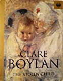 Stolen Child (Phoenix 60p paperbacks) (1857997662) by Boylan, Clare