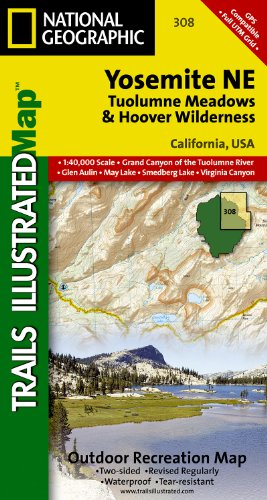 Yosemite NE: Tuolumne Meadows and Hoover Wilderness (National Geographic: Trails Illustrated Map #308) (Ti - National Parks)