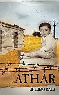 ATHAR – A Holocaust Memoir: In a conc…