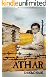 ATHAR - A Holocaust Memoir: In a concentration camp for Jewish criminals, the youngest inmate tells the camp's story. (World War 2)