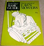 Use and Care of Lawn Mowers (0276000765) by Reader's Digest