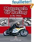 Motorcycle GP Racing in the 1960s