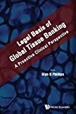 img - for Legal Basis of Global Tissue Banking: A Proactive Clinical Perspective book / textbook / text book