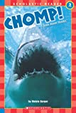 img - for Chomp! A Book About Sharks (level 3) (Scholastic Reader) book / textbook / text book