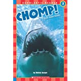 Chomp! A Book About Sharks (level 3) (Scholastic Reader) ~ Melvin Berger
