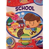 Educational My First Sticker Book ~ School (Over 50 Reusable Stickers)