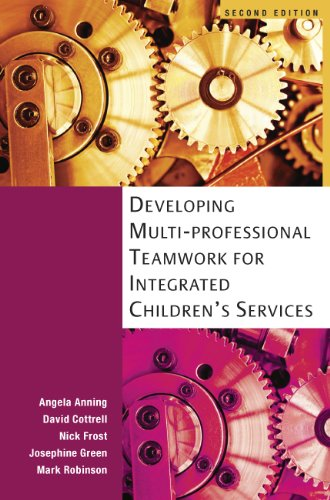 Developing+Multiprofessional+Teamwork+For+Integrated+Children%27s+Services