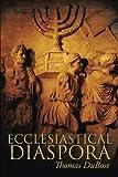 img - for Ecclesiastical Diaspora book / textbook / text book