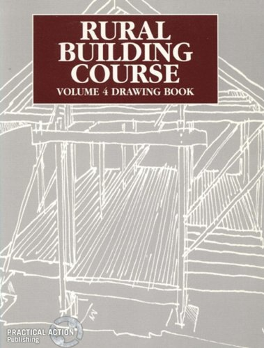 Drawing Book: Drawing Book v. 4 (Rural Building Course)