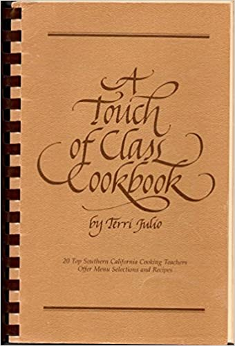 A Touch of Class Cookbook
