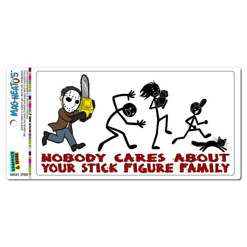 Nobody Cares About Your Stick Figure Family - Chainsaw Funny Mag-Neato'S(Tm) Automotive Car Refrigerator Locker Vinyl Magnet front-600488