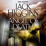 Angel of Death: Sean Dillon Series, Book 4 | Jack Higgins