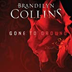 Gone to Ground: A Novel | Brandilyn Collins