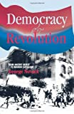 Democracy and Revolution (0873481917) by George Novack