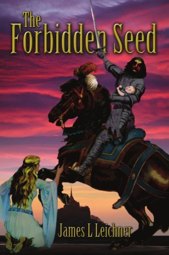 The Forbidden Seed by James Leichner (2004-08-08)
