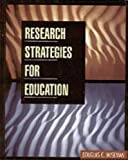 img - for Research Strategies for Education book / textbook / text book