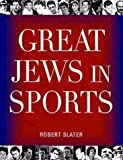 img - for By Robert Slater Great Jews In Sports (Rev&Updtd) book / textbook / text book