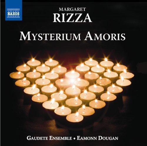 Rizza: Mysterium Amoris (Choral Works) (Gaudete Ensemble/ Eamonn Dougan) (Naxos: 8573039)