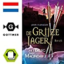 Het beleg van Macindaw (De Grijze Jager 6) Audiobook by John Flanagan Narrated by Daphne van Tongeren