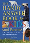 The Handy Answer Book for Kids (and P...
