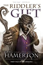 The Riddler's Gift: First Tale of the Lifesong