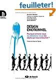 Design Emotionnel Pourquoi Aimons-Nous Ou Detestons-Nous les Objets Qui Nous Entourent