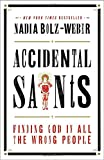 img - for Accidental Saints: Finding God in All the Wrong People book / textbook / text book