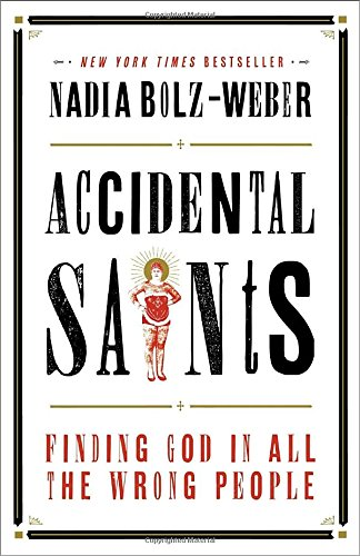Accidental-Saints-Finding-God-in-All-the-Wrong-People