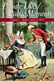 img - for Private Lives/Public Moments: Readings in American History, Volume 1 (to 1877) by Dominick Cavallo (2009-08-09) book / textbook / text book