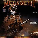echange, troc Megadeth - So Far So Good So What