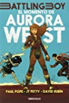 El momento de Aurora West (Vol. 1) (B...
