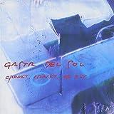 Crookt Crackt Or Fly by GASTR DEL SOL (1994-04-18)