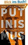 Putinismus: Wohin treibt Russland?