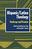 img - for Hispanic/Latino Theology (Biblical Reflections on Ministry) book / textbook / text book