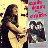 Sandy Denny & The Strawbs Sandy and the Strawbs