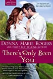 Theres Only Been You (Jamison Series Book 1)