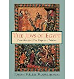 img - for [ THE JEWS OF EGYPT: FROM RAMESES II TO EMPEROR HADRIAN ] By Modrzejewski, Joseph Meleze ( Author) 1997 [ Paperback ] book / textbook / text book