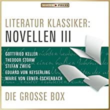 Literatur Klassiker: Novellen III (       ungekürzt) von div. Gesprochen von: Sven Görtz, Jürgen Fritsche