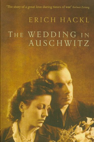 The Wedding in Auschwitz