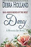 img - for Mail-Order Brides of the West: Darcy: A Montana Sky Series Novel book / textbook / text book