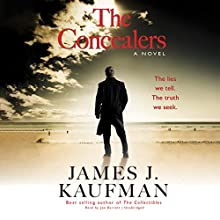 The Concealers: The Collectibles Trilogy, Book 2 Audiobook by James J. Kaufman Narrated by Joe Barrett