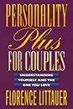 img - for Personality Plus for Couples: Understanding Yourself and the One You Love book / textbook / text book